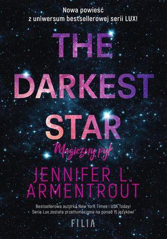 Okładka książki The Darkest Star. Magiczny pył