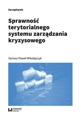Okładka książki Sprawność terytorialnego systemu zarządzania kryzysowego