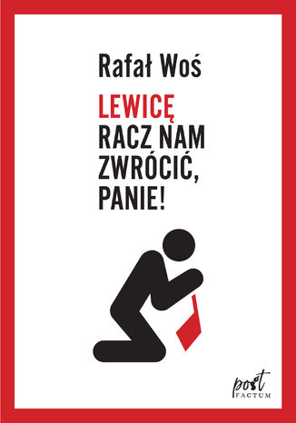 Okładka książki Lewicę racz nam zwrócić, Panie!