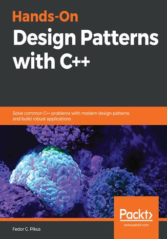 Okładka książki/ebooka Hands-On Design Patterns with C++