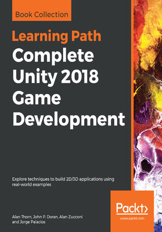 Okładka książki/ebooka Complete Unity 2018 Game Development