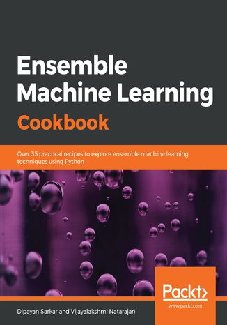 Okładka książki/ebooka Ensemble Machine Learning Cookbook