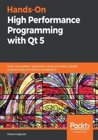 Okładka książki/ebooka Hands-On High Performance Programming with Qt 5