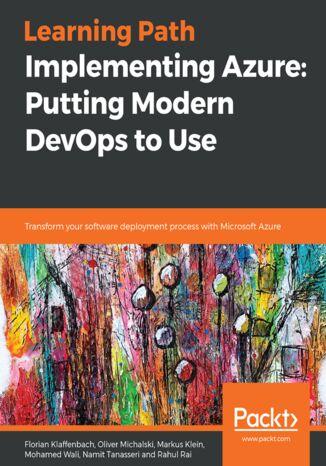 Okładka książki/ebooka Implementing Azure: Putting Modern DevOps to Use
