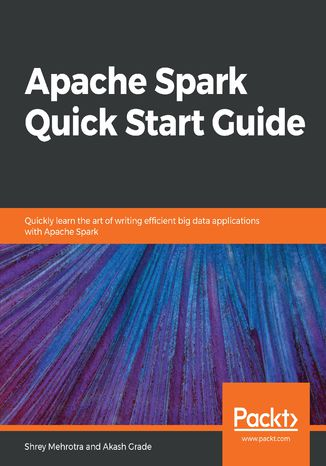 Okładka książki Apache Spark Quick Start Guide