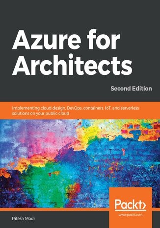 Okładka książki/ebooka Azure for Architects. Second edition