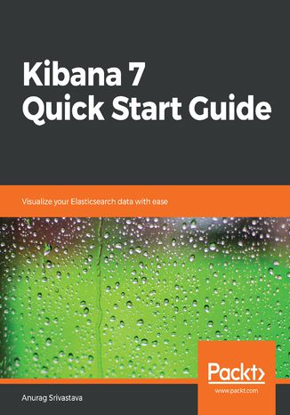 Okładka książki/ebooka Kibana 7 Quick Start Guide