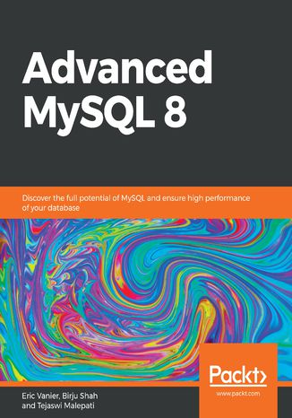 Okładka książki/ebooka Advanced MySQL 8