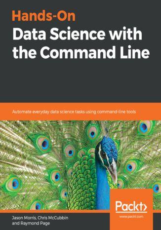 Okładka książki Hands-On Data Science with the Command Line