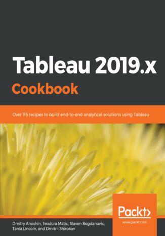 Okładka książki Tableau 2019.x Cookbook
