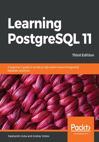 Okładka książki Learning PostgreSQL 11