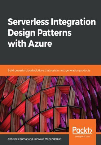 Okładka książki Serverless Integration Design Patterns with Azure