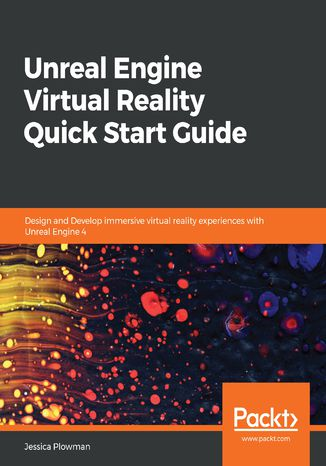 Okładka książki/ebooka Unreal Engine Virtual Reality Quick Start Guide