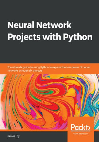 Okładka książki Neural Network Projects with Python
