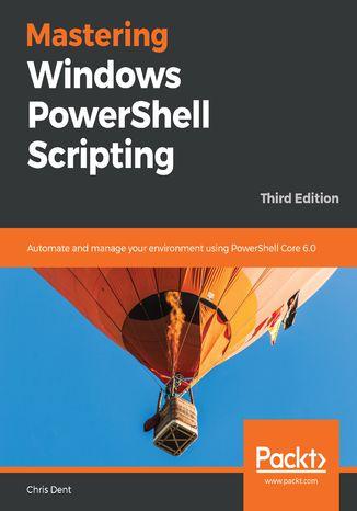 Okładka książki/ebooka Mastering Windows PowerShell Scripting