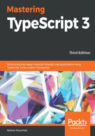 Okładka książki/ebooka Mastering TypeScript 3