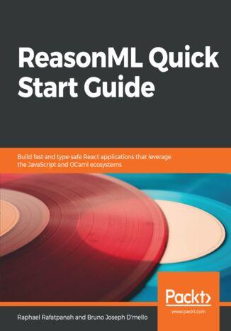 Okładka książki/ebooka ReasonML Quick Start Guide
