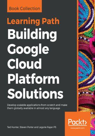 Okładka książki/ebooka Building Google Cloud Platform Solutions