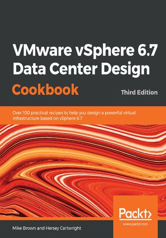 Okładka książki/ebooka VMware vSphere 6.7 Data Center Design Cookbook