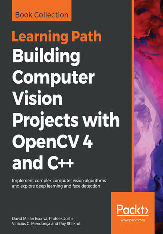 Okładka książki/ebooka Building Computer Vision Projects with OpenCV 4 and C++