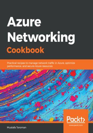 Okładka książki/ebooka Azure Networking Cookbook