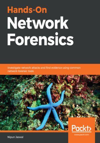 Okładka książki/ebooka Hands-On Network Forensics
