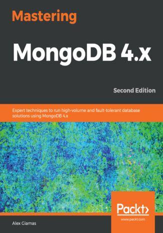 Okładka książki/ebooka Mastering MongoDB 4.x