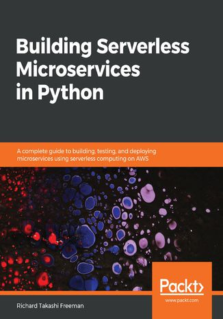 Okładka książki/ebooka Building Serverless Microservices in Python
