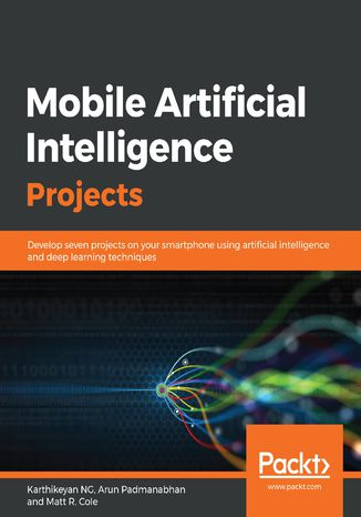 Okładka książki Mobile Artificial Intelligence Projects