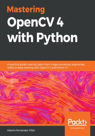Okładka książki Mastering OpenCV 4 with Python