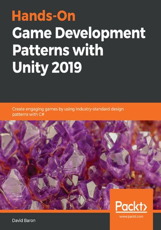 Okładka książki/ebooka Hands-On Game Development Patterns with Unity 2019