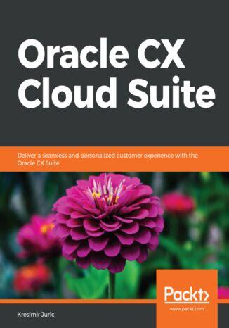 Okładka książki Oracle CX Cloud Suite