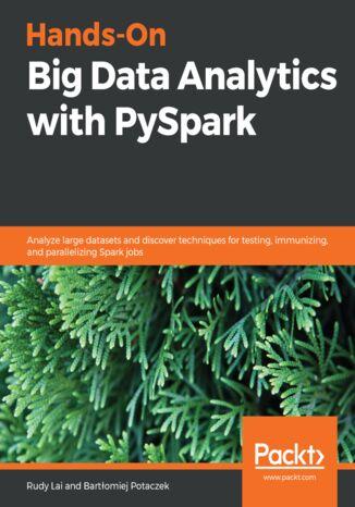Okładka książki/ebooka Hands-On Big Data Analytics with PySpark