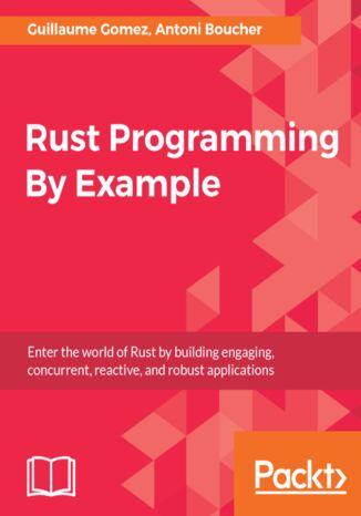 Okładka książki/ebooka Rust Programming By Example