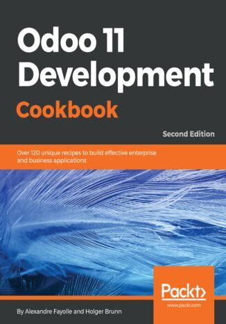 Okładka książki/ebooka Odoo 11 Development Cookbook - Second Edition