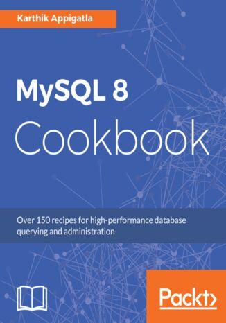 Okładka książki MySQL 8 Cookbook
