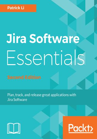 Okładka książki/ebooka Jira Software Essentials - Second Edition