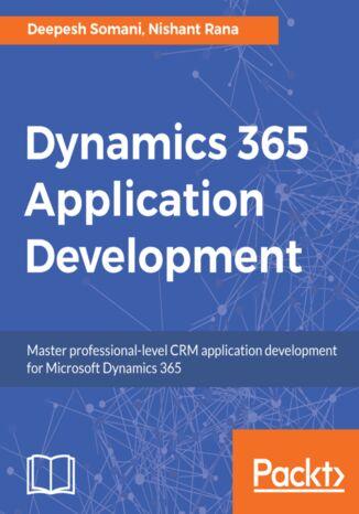 Okładka książki/ebooka Dynamics 365 Application Development