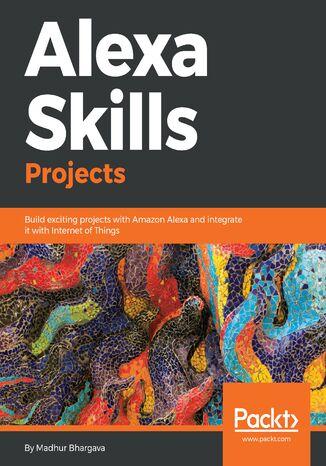Okładka książki/ebooka Alexa Skills Projects