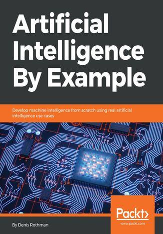 Okładka książki/ebooka Artificial Intelligence By Example