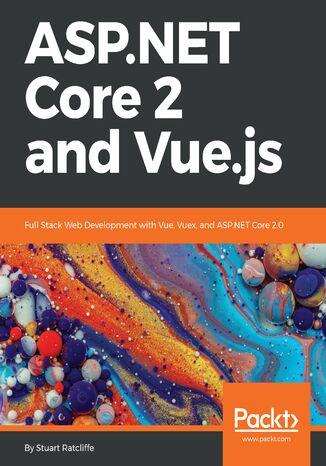 Okładka książki/ebooka ASP.NET Core 2 and Vue.js