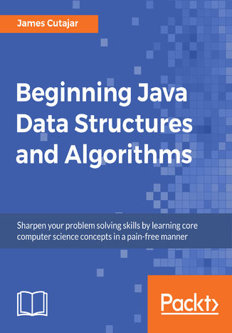 Okładka książki/ebooka Beginning Java Data Structures and Algorithms