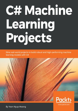 Okładka książki/ebooka C# Machine Learning Projects