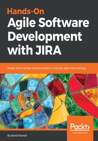 Okładka książki/ebooka Hands-On Agile Software Development with JIRA