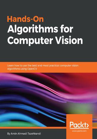 Okładka książki/ebooka Hands-On Algorithms for Computer Vision