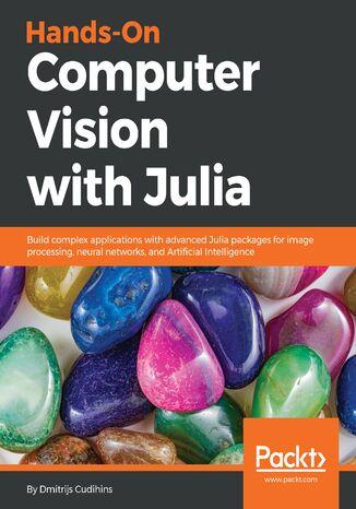 Okładka książki Hands-On Computer Vision with Julia