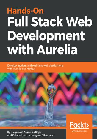Okładka książki/ebooka Hands-On Full Stack Web Development with Aurelia