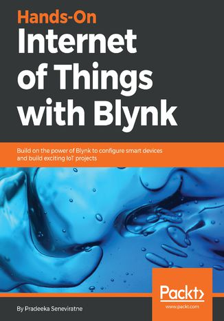 Okładka książki Hands-On Internet of Things with Blynk