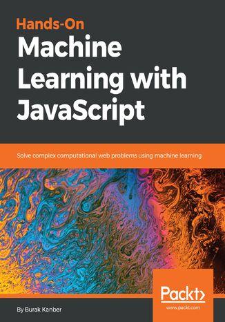Okładka książki/ebooka Hands-on Machine Learning with JavaScript