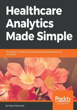 Okładka książki Healthcare Analytics Made Simple